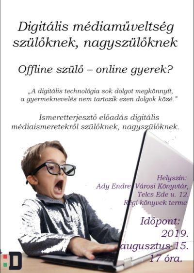Digitális médiaműveltség szülőknek, nagyszülőknek